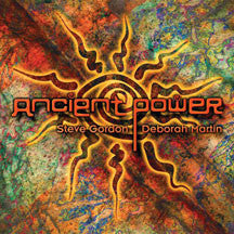 Steve Gordon & Deborah Martin - Ancient Power (CD)