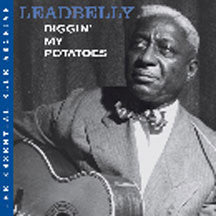 Leadbelly - Essential Blue Archive: Diggin' My Potatoes (CD)
