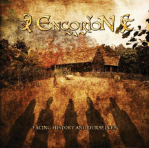 Encorion - Facing History and Ourselves (CD)