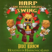 Bruce Kurnow - Harp The Herald Angels Swing (CD)