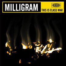 Milligram - This Is Class War (CD)