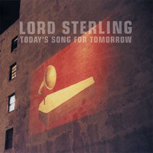 Lord Sterling - Today's Song For Tomorrow (CD)