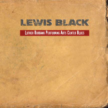 Lewis Black - Luther Burbank Performing Arts Center Blues (VINYL ALBUM)