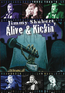 Jimmy Shubert - Alive & Kickin' (DVD/CD)