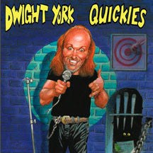 Dwight York - Quickies (CD)