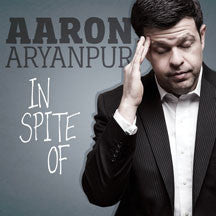 Aaron Aryanpur - In Spite Of (CD)