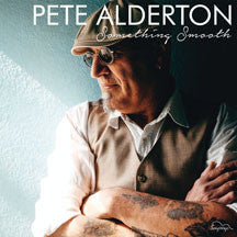 Pete Alderton - Something Smooth (CD)