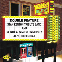 Kenton Tribute Band & McGill Jazz 1 - Double Feature: Vol. 4 (CD)