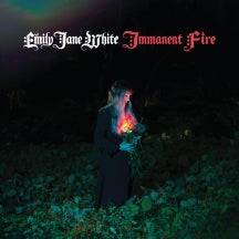 Emily Jane White - Immanent Fire (VINYL ALBUM)