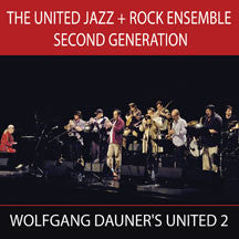 Wolfgang Dauner & The United Jazz & Rock Ensemble - Second Generation (CD)