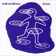 This Heat - Health And Efficiency (CD)