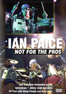 Ian Paice - Not For The Pros (DVD)