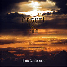 DESERT NEAR THE END - Hunt For The Sun (CD)