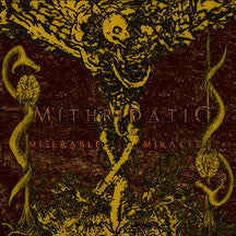 Mithridatic - Miserable Miracle (CD)