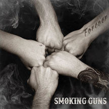 Smoking Guns - Forever (CD)