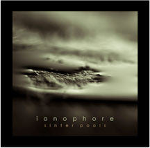 Ionophore - Sinter Pools (CD)