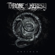 Throne Of Heresy - Antioch (CD)