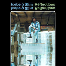 Iceberg Slim - Reflections (CD)