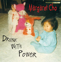 Margaret Cho - Drunk With Power (CD)