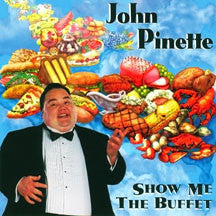John Pinette - Show Me The Buffet (CD)