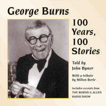 George Burns - George Burns:100 Years, (CD)