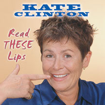 Kate Clinton - Read These Lips (CD)