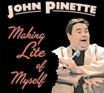 John Pinette - Making Lite Of Myself (CD)