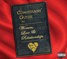 Comedians' Guide To Women, Love & Relationships (CD)