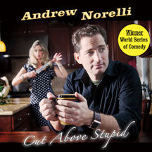 Andrew Norelli - Cut Above Stupid (CD)