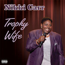 Nikki Carr - Trophy Wife (CD)