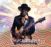 Chuck Brown & The Chuck Brown Band - Beautiful Life (CD)