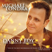 Michael Londra - Danny Boy: The Songs Of Ireland (CD)