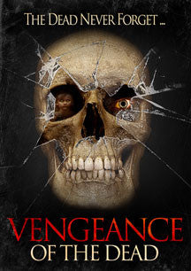 Vengeance Of The Dead (DVD)