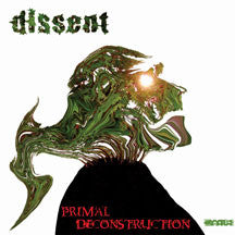 Dissent - Primal Deconstruction (CD)