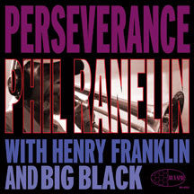 Phil Ranelin - Perseverence (CD)