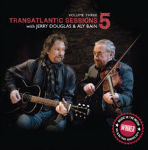 Jerry Douglas & Aly Bain - Transatlantic Sessions 5 V3 (CD)