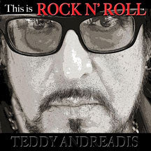 Teddy Andreadis - This Is Rock 'n Roll (CD)