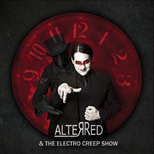 Alterred - Electro Creepshow, The (CD)