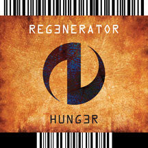 Regenerator - Hunger (CD)