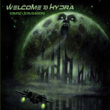 Stars Crusaders - Welcome To Hydra (CD)