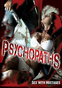 Psychopaths: Sex With Hostages (DVD)