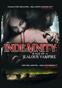 Indemnity: Rage Of A Jealous Vampire (DVD)