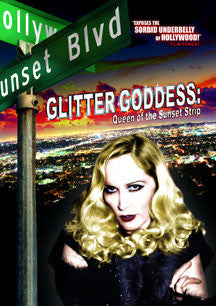 Glitter Goddess: Queen Of The Sunset Strip (DVD)