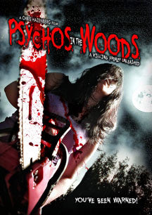 Psychos In The Woods: A Killing Frenzy Unleashed (DVD)