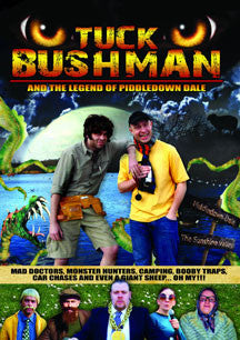 Tuck Bushman And The Legend Of Piddledown Dale (DVD)