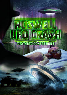 Roswell UFO Crash: Deathbed Confessions (DVD)