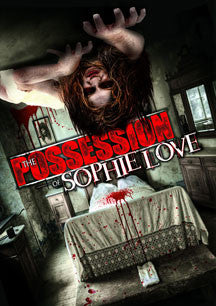 The Possession Of Sophie Love (DVD)