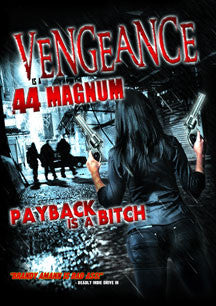 Vengeance Is A .44 Magnum (DVD)