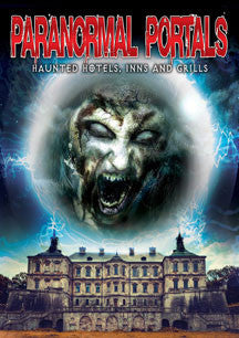 Paranormal Portals: Haunted Hotels, Inns And Grills (DVD)