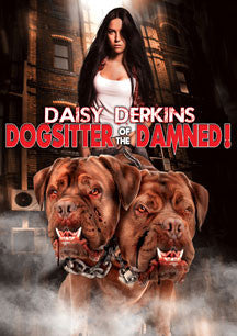 Daisy Derkins: Dog Sitter Of The Damned (DVD)